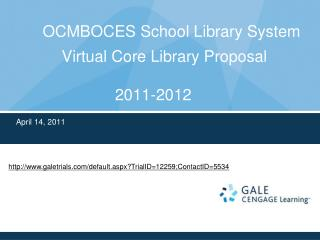 OCMBOCES School Library System      Virtual Core Library Proposal 2011-2012