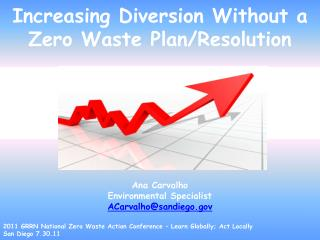 Increasing Diversion Without a Zero Waste Plan/Resolution