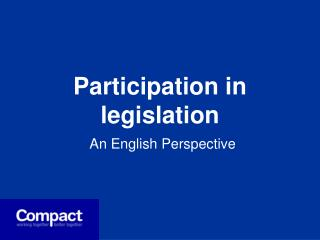 Participation in legislation