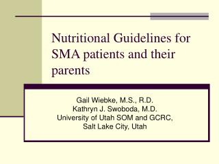 Nutritional Guidelines for SMA patients and their parents