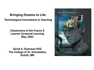 Bringing Dreams to Life: Technological Innovations in Teaching