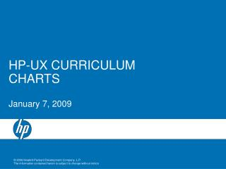 HP-UX CURRICULUM CHARTS January 7, 2009
