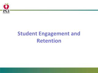 Student Engagement and Retention
