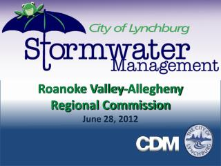 Roanoke Valley-Allegheny Regional Commission June 28, 2012
