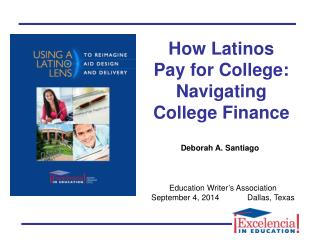 How Latinos Pay for College: Navigating College Finance