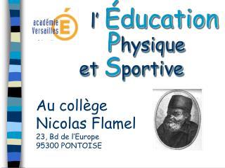 L   ducation    Physique  et Sportive