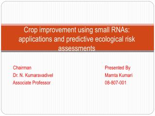 Crop improvement using small RNAs: applications and predictive ecological risk assessments