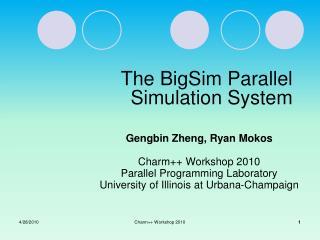The BigSim Parallel Simulation System