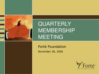 QUARTERLY MEMBERSHIP MEETING