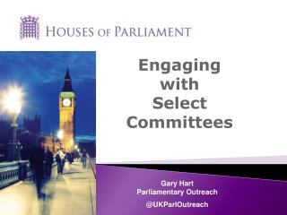 Engaging  with  Select Committees