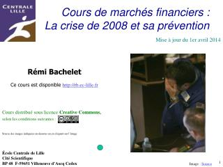Cours de march s financiers : La crise de 2008 et sa pr vention