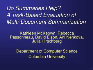 Do Summaries Help? A Task-Based Evaluation of Multi-Document Summarization