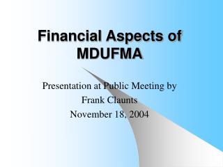 Financial Aspects of MDUFMA
