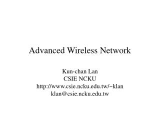 Advanced Wireless Network