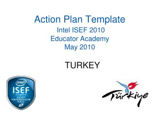 Action Plan Template Intel  ISEF 2010 Educator Academy May 2010