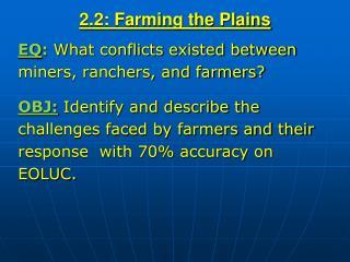 2.2: Farming the Plains