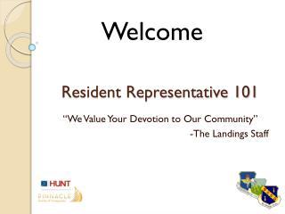 Resident Representative 101