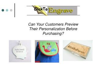 Can Your Customers Preview Their Personalization Before Purchasing?