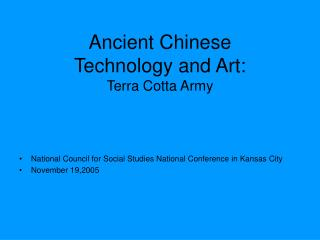 Ancient Chinese  Technology and Art: Terra Cotta Army