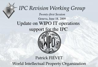Update on WIPO IT operations support for the IPC