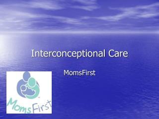 Interconceptional Care