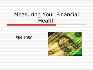 Measuring Your Financial Health