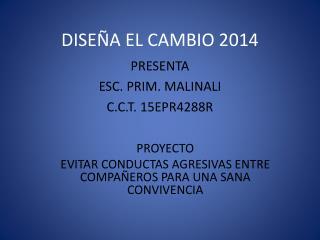 DISE�A EL CAMBIO 2014