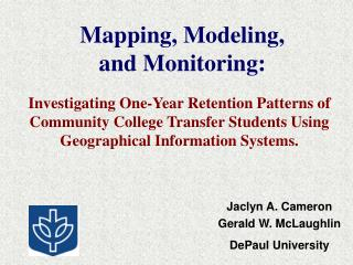 Mapping, Modeling,  and Monitoring: