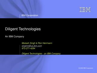 Diligent Technologies An IBM Company