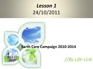 Lesson 1  24/10/2011