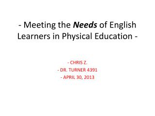 - Meeting the  Needs  of English Learners in Physical Education -