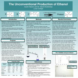 The Unconventional Production of Ethanol Austin Heeren and Dr. David Oostendorp Loras College