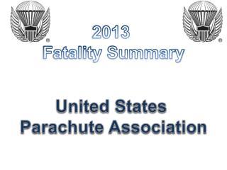 2013  Fatality Summary