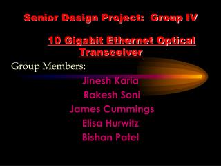 Senior Design Project:  Group IV