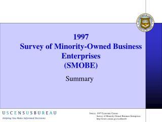 1997 Survey of Minority-Owned Business Enterprises (SMOBE)