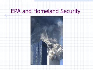 EPA and Homeland Security