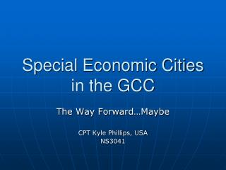 Special Economic Cities in the GCC