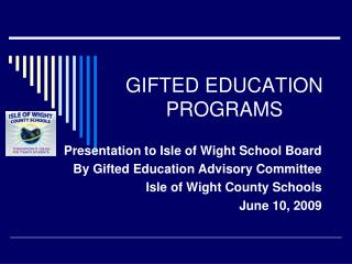 GIFTED EDUCATION PROGRAMS