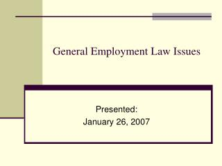 General Employment Law Issues