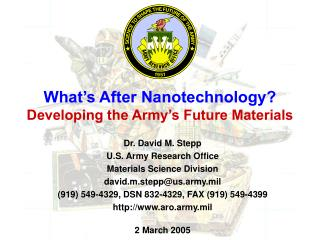 What's After Nanotechnology? Developing the Army's Future Materials