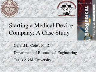 Starting a Medical Device Company: A Case Study