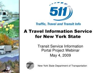 A Travel Information Service for New York State