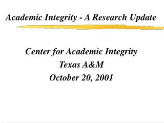 Academic Integrity - A Research Update