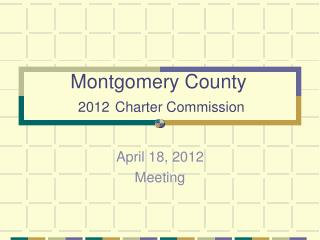Montgomery County 2012 Charter Commission