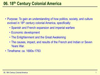 06. 18 th  Century Colonial America