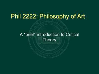 Phil 2222: Philosophy of Art