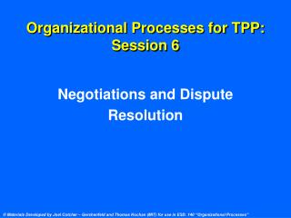 Organizational Processes for TPP: Session 6