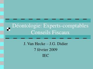 D ontologie: Experts-comptables  Conseils Fiscaux