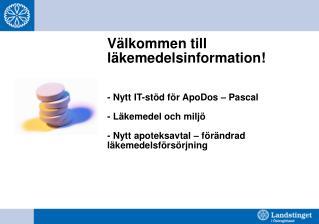 Förändrad läkemedelsförsörjning from 1 maj 2012