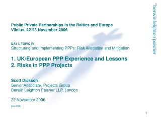 1. UK/European PPP Experience and Lessons